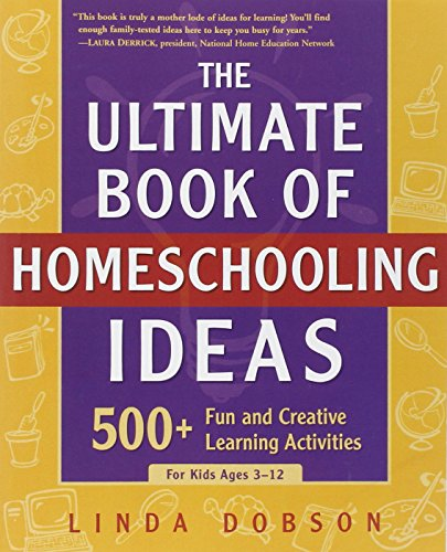 The-Ultimate-Book-of-Homeschooling-Ideas-500-Fun-and-Creative-Learning-Activities-for-Kids-Ages-3-12-Prima-Home-Learning-Library