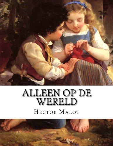 Alleen op de Wereld (Dutch Edition)