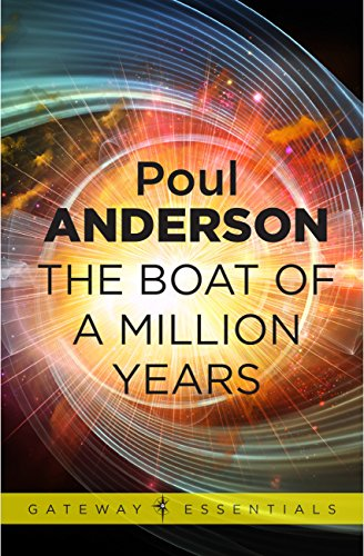 An endless falling in love what eternal life means to you now ebook amazon the boat of a million years ebook poul anderson kindle the boat of a million fandeluxe Images