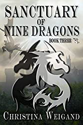 Sanctuary of the Nine Dragons (Palace of the Twelve Pillars Book 3)