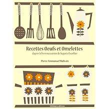 Recettes Oeufs et Omelettes (Les recettes d'Auguste Escoffier t. 6) (French Edition)
