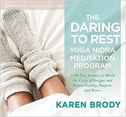 Amazon.com: The Daring to Rest Yoga Nidra Meditation Program ...