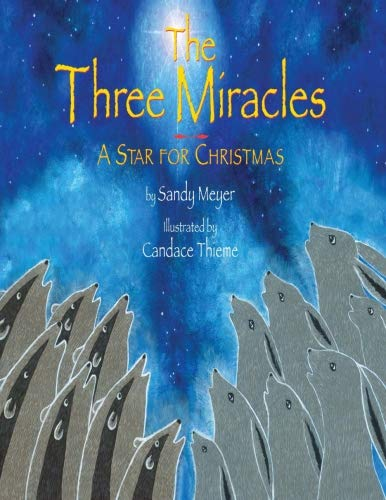 The Three Miracles - A Star for Christmas (Woods in the Round Series)