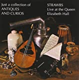 Just A Collection Of Antiques And Curios By Strawbs (1998-10-05)