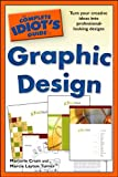 The Complete Idiot's Guide to Graphic Design