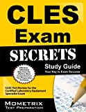 CLES Exam Secrets Study Guide: CLES Test Review for the Certified Laboratory Equipment Specialist Exam