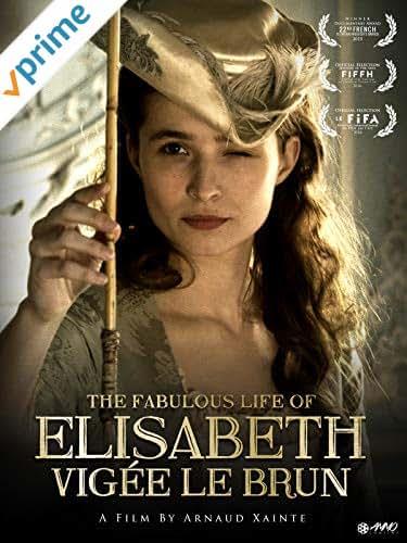 The Fabulous Life Of Elisabeth Vigee Labrun