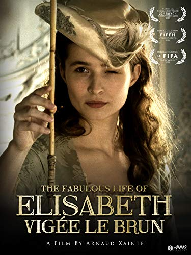 The Fabulous Life Of Elisabeth Vigee ()