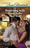 Beginning with Their Baby, Tracy Wolff, 0373716494