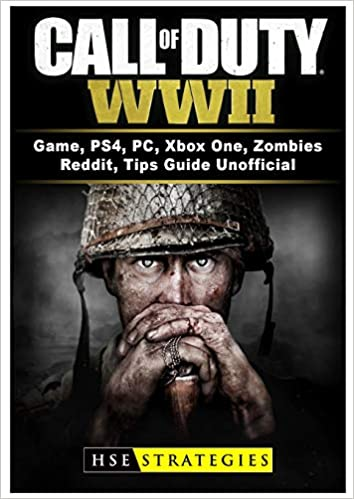 Call Of Duty Wwii Game Ps4 Pc Xbox One Zombies Reddit Tips Guide Unofficial Strategies Hse 9781981983513 Amazon Com Books