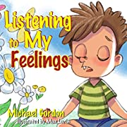 Listening to My Feelings: Children's books, ages 3 5, kids, boys