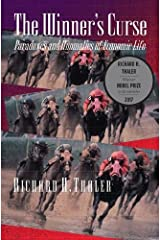 The Winner's Curse: Paradoxes and Anomalies of Economic Life Paperback