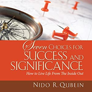Seven Choices for Success and Significance Audiobook