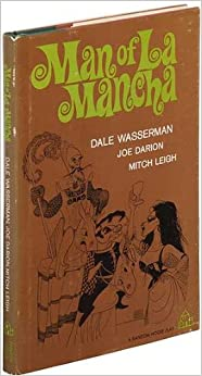 Book Man of La Mancha a Musical Play