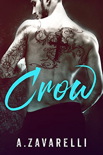CROW (Boston Underworld Book 1) by [Zavarelli, A.]
