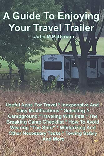 Pdf Outdoors A Guide To Enjoying Your Travel Trailer: Make your Life Safer And Less Stressful