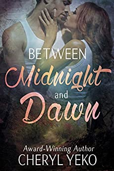 Between Midnight and Dawn by [Yeko, Cheryl]