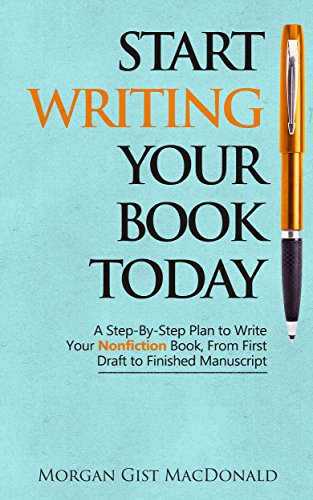 Start writing your book today a step by step plan to write your start writing your book today a step by step plan to write your fandeluxe Images