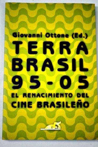 Descargar Libro Terra Brasil 95-05: El Renacimiento Del Cine Brasileño Giovanni Ottone