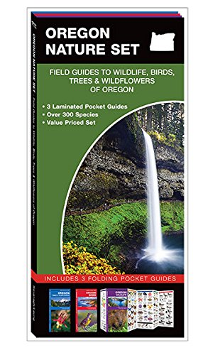 Oregon Nature Set: Field Guides to Wildlife, Birds, Trees & Wildflowers of Oregon