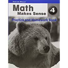 Math Makes Sense 4 - Practice & Homework