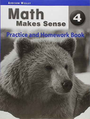 Math Makes Sense 4 - Practice & Homework