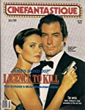Cinefantastique July 1989 Volume 19 #5 James Bond 007 Licence to Kill (Cinefantastique)