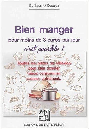 Bien manger pour moins de 3 euros par jour, c'est possible !