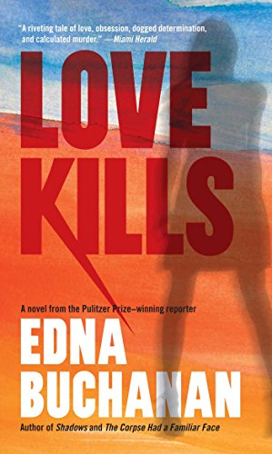 Love Kills: A Britt Montero Novel (Britt Montero series Book 9)