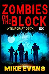 Zombies on The Block: A Temporary Death Paperback