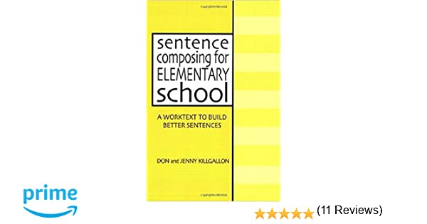Amazon.com: Sentence Composing for Elementary School: A Worktext ...