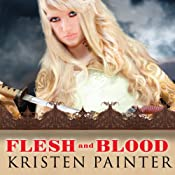 Flesh and Blood: House of Comarré, Book 2 | Kristen Painter