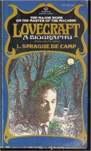 Lovecraft: A Biography, De Camp, L. Sprague