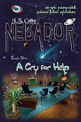 Nebador Book Nine: A Cry for Help: (Global Edition): J Z