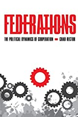 Federations: The Political Dynamics of Cooperation by Chad Rector (2009-02-26) Paperback