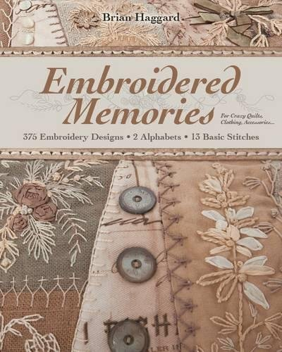 Alphabet Paper Stack (Embroidered Memories: 375 Embroidery Designs • 2 Alphabets • 13 Basic Stitches • For Crazy Quilts, Clothing, Accessories...)