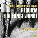 Requiem für Ernst Jandl Hörbuch von Friederike Mayröcker, Lesch Schmidt Gesprochen von: Friederike Mayröcker, Dagmar Manzel