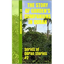The story of garden's Companions in quran: Series of Quran Stories #2