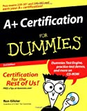 A+ Certification for Dummies®, Ron Gilster, 0764541870
