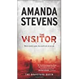 The Visitor (The Graveyard Queen) by Amanda Stevens (2016-03-29)