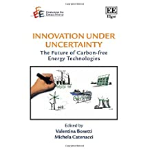 Innovation Under Uncertainty: The Future of Carbon-Free Energy Technologies
