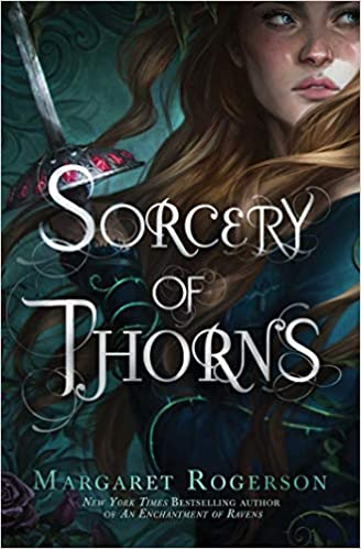 Amazon.com: Sorcery of Thorns (9781481497619): Rogerson, Margaret ...