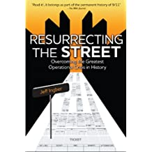 Resurrecting the Street: Overcoming the Greatest Operational Crisis in History