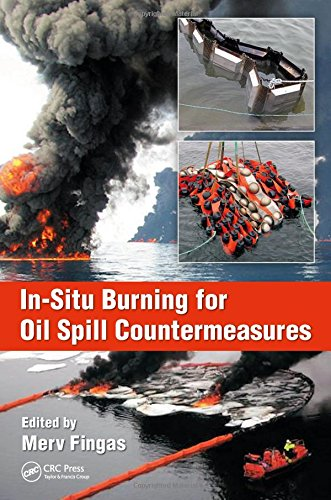 In-Situ Burning for Oil Spill Countermeasures ()