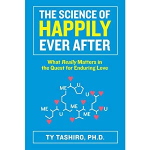 The Science of Happily Ever After Audiobook