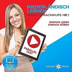 Niederländisch Lernen: Einfach Lesen, Einfach Hören