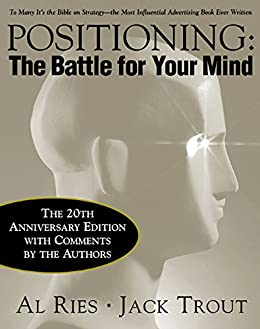 Amazon positioning the battle for your mind 20th positioning the battle for your mind 20th anniversary edition by ries al fandeluxe Choice Image
