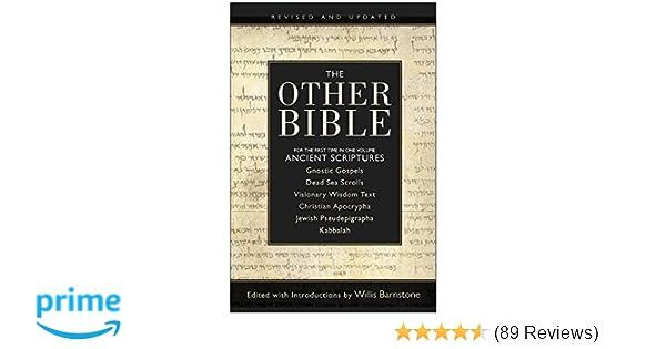 The Other Bible Willis Barnstone 9780739484340 Amazon Com Books