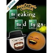 Annoying Orange - Breaking Bad Eggs