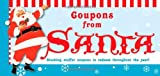 Coupons from Santa: Stocking stuffer coupons to redeem throughout the year!